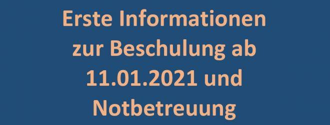 Erste Informationen zur Beschulung ab 11.01.2021 und Notbetreuung